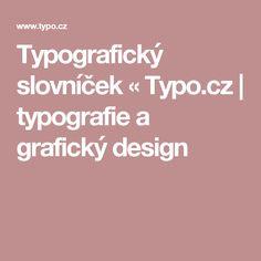 Typografický slovníček « Typo.cz | typografie a grafický design