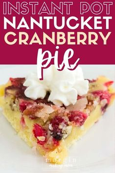 Have you ever had Nantucket cranberry pie? It's sort of like a cake, and this recipe shows you how to make it in your Instant Pot! That's right, the holiday favorite gets a pressure cooker makeover, and it's sooo good! Cranberry Pie, Cranberry Orange Muffins, Pressure Cooker Desserts, Easy Holiday Desserts, Easy Pie, Instant Pot Dinner Recipes, Instant Pot Pressure Cooker, Holiday Dinner, Nantucket
