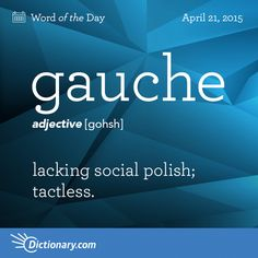 Lacking social grace, sensitivity, or acuteness Good Vocabulary, English Vocabulary Words, English Words, English Language, English Lessons, Learn English, Unusual Words, Rare Words, Unique Words
