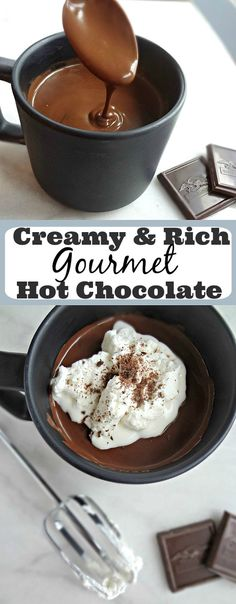Creamy & Rich Gourmet Hot Chocolate -- the best and most decadent hot chocolate recipe that I've ever made!