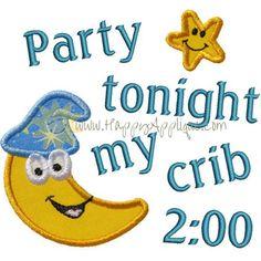 Party My Crib Applique Design