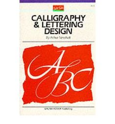 Calligraphy & Letter Design[ CALLIGRAPHY & LETTER DESIGN ] by Newhall, Arthur (Author ) on Jan-01-1989 Paperback by Arthur Newhall http://www.amazon.co.uk/dp/B00D5QUTTI/ref=cm_sw_r_pi_dp_ddtswb0B33FBQ