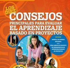 La Evaluación en la Educación Actual.: LA EVALUACIÓN DE LOS APRENDIZAJES BASADOS EN PROYE...