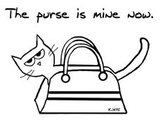 Shop The Cat Steals Your Purse - Funny Cat Card created by FunkyChicDesigns. Cat Lover Gifts, Cat Gifts, Cat Lovers, Crazy Cat Lady, Crazy Cats, Funny Cats, Funny Animals, Household Pests, What Cat