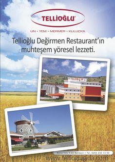 Tellioğlu - Tellioğlu Değirmen Restaurant'ın muhteşem yöresel lezzeti.