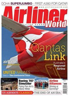 Airliner World Magazine Qantas Link Boeing 707 Simulator Airline Alliances 2014 for sale online Airline Alliance, Aviation Magazine, Us Airways, Boeing 707, End Of An Era, United Airlines, The Expanse, The Unit, World