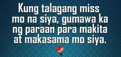 marcelo santos quotes about love | Kung talagang miss mo na siya, gumawa ka ng paraan para makita at ... Tagalog Quotes, Qoutes, Hugot, Love Quotes, Mary, Anime, Quotations, Qoutes Of Love, Quotes