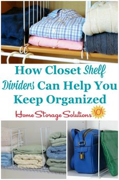 Here is how closet shelf dividers can help you keep your closet more organized, plus tips for the right type of shelf organizers you need for your type of shelves on Home Storage Solutions 101 Closet Shelf Dividers, Diy Closet Shelves, Clothes Shelves, Closet Storage, Bedroom Storage, Closet Shelf Organizer, Storage Chest, Home Organization Hacks, Closet Organization