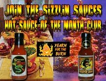 Join Sizzlin Sauces Hot Sauce of the Month Club: America's #1 Award Winning Sauces: Winners of 54 National Awards! Sauces That Sizzle!