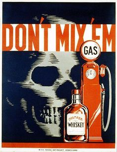 "1930's WPA ""Don't Mix 'Em"" Anti - Drunk Driving Poster"