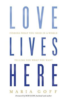 Love Lives Here: Finding What You Need in a World Telling... https://www.amazon.com/dp/1433648911/ref=cm_sw_r_pi_dp_x_VwMKybF42FR3Z