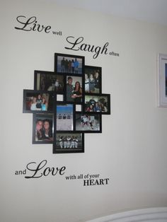 EASY and CHEAP DIY - collage picture frame from with wall sticker saying, only about $15