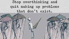 Overthinking redefined!