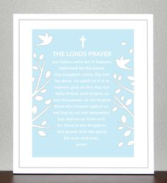 LORDS PRAYER  Prayed this with grandma just a few hours before her passing.