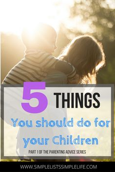 Feel like you need a little extra parenting advice for your child? This is part 1 of a 2 part series of parenting advice. Read about the 5 things you should do for your children and view the parenting book from 1964 that is well written, and full of amazing advice for parents.
