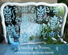 Stenciling on Mirrors with Royal Design Studio Stencils!