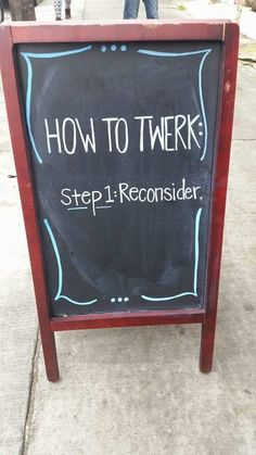 Funny pictures about Know How To Twerk. Oh, and cool pics about Know How To Twerk. Also, Know How To Twerk photos. Funny Bar Signs, Pub Signs, Funny Wedding Signs, Beer Signs, Bar Quotes, Funny Quotes, Hilarious, Funny Stuff, Arquitetura