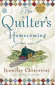 The Quilter's Homecoming (Elm Creek Quilts Series, Book 10) by Jennifer Chiaverini http://www.amazon.com/dp/0743260236/ref=cm_sw_r_pi_dp_JNuNwb089W04N