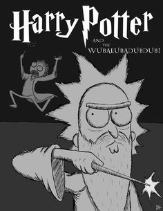 Rick and Morty x Harry Potter Cartoon Movies, Cartoon Art, Rick And Morty Crossover, Rick I Morty, Rick And Morty Poster, Ricky And Morty, Harry Potter Cartoon, Rick Y, Cute Wallpapers