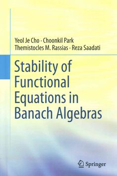 Stability of Functional Equations in Banach Algebras