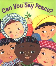 """This book takes children on a bright and colorful journey around the globe to meet some of these children and the many ways they say """"peace"""" introducing International Peace Day. A gorgeous story for preschool to early primary. Remembrance Day Activities, Remembrance Day Art, Peace Education, Music Education, International Day Of Peace, International Festival, Learner Profile, Little Acorns, Day Book"""