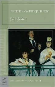 Pride and Prejudice.  (another fave)