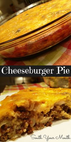 South Your Mouth: Cheeseburger Pie