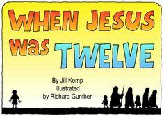 When Jesus Was Twelve (free printable booklet from lamb songs)