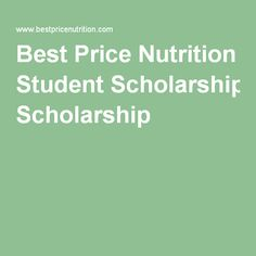 Best Price Nutrition Student Scholarship