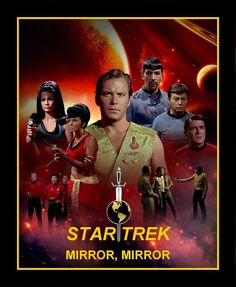 Star Trek TOS .Mirror, Mirror. One of my favourite episodes.