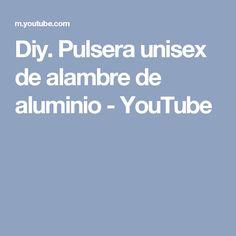 Diy.  Pulsera unisex de alambre de aluminio - YouTube