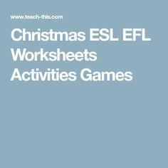 Christmas ESL EFL Worksheets Activities Games