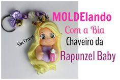 MOLDElando com a Bia - Chaveiro da Rapunzel Baby - Bia Cravol
