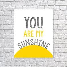 You Are My Sunshine Art Print 5x7, 8x10, 11x14  Typography Print - 11 Main