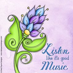 There is an art to listening… practice makes perfect! Doodle Lettering, Hand Lettering, Music Den, Flower Doodles, Day Wishes, Good Music, Card Making, Paper Crafts, Clip Art