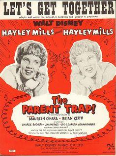 Sheet Music--'Let's Get Together' Walt Disney's 'The Parent Trap' Hayley Mills 1961 (first crush! Disney Music, Disney Films, Disney Pixar, Music Film, Piano Music, Zippity Doo Dah, Parent Trap, Maureen O'hara, American Graffiti