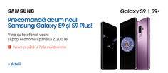 Prețuri și oferte speciale pentru Galaxy S9 și S9 Plus