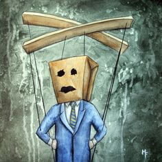 Who's Pulling Your Strings 8x10 Art Print paper bag mean puppet marionette by CinamonSquirrel on Etsy https://www.etsy.com/listing/17466662/whos-pulling-your-strings-8x10-art-print