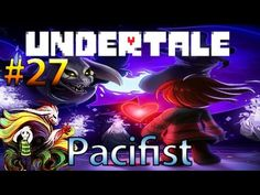 Let's Play Undertale [Pacifist] - Legendary Fight With Asriel! (Part 27) HD