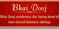 Happy Bhaiya Dooj 2014 Wishes quotes in hindi, India is the country well-acknowledged for the traditional rituals performed during the festive, in the list of festivals some best known and popular festival which are observed are, H Happy Bhai Dooj Wishes HAPPY BHAI DOOJ WISHES | IN.PINTEREST.COM FESTIVAL EDUCRATSWEB