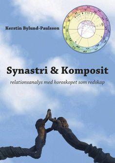 Synastri och komposit - Relationsanalys med horoskop som verktyg av Kerstin Bylund-Paulsson - https://www.vulkanmedia.se/butik/bocker/synastri-och-komposit-relationsanalys-med-horoskop-som-verktyg-av-kerstin-bylund-paulsson/