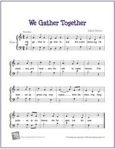 We Gather Together (Thanksgiving Hymn) | Free Sheet Music for Easy Piano - http://makingmusicfun.net/htm/f_printit_free_printable_sheet_music/we-gather-together-piano.htm