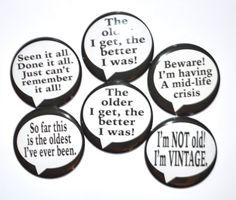 6 Over The Hill birthday buttons Birthday Party idea Happy Birthday birthday pins by KimmEllenDesigns on Etsy