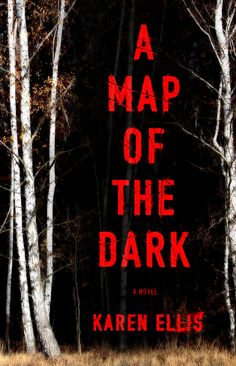 Book Review: A Map of the Dark by Karen Ellis