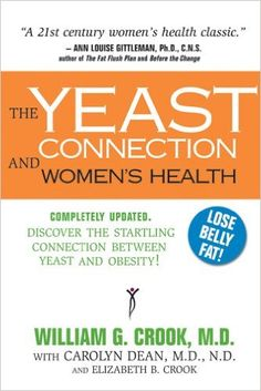 The Yeast Connection and Women's Health (The Yeast Connection Series): William G. Crook, Carolyn Dean, Elizabeth B. Crook: 9780757000584: Amazon.com: Books Affiliate Link