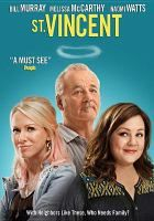 St. Vincent (DVD). Recommended by Eric. Also recommended by Andrea.  A must see!