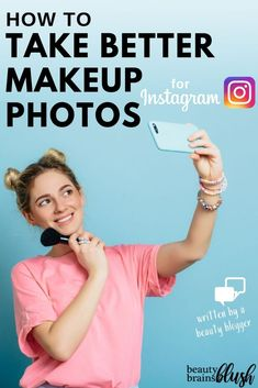 How to take better makeup photos for Instagram - written by a beauty blogger. Beautybrainsblush.com Best Beauty Tips, Beauty Hacks, Beauty Tutorials, Free Makeup, Body Makeup, Silly Faces, Photo Makeup, Health And Fitness Tips, Makeup Yourself