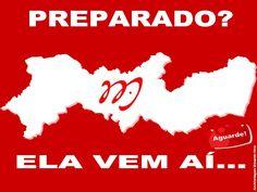 Blog do Eduardo Nino : PREPARADO? ELA VEM AÍ… AGUARDE!!! #ElaVemAiPernamb...