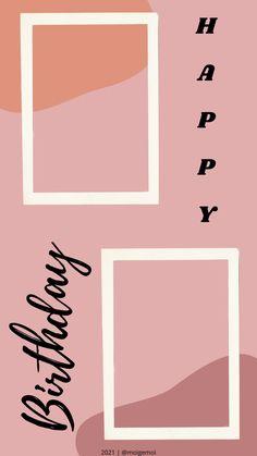 Happy Birthday Template, Happy Birthday Frame, Happy Birthday Posters, Happy Birthday Wallpaper, Birthday Posts, Birthday Captions Instagram, Birthday Post Instagram, Creative Instagram Photo Ideas, Photo Instagram