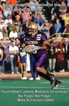 Regarded by many as Mike Schikman's most memorable call as voice of the Dukes, Cortez Thompson's punt return to propel JMU past Delaware on Nov. 6, 2004.  One of the biggest wins in program history, it was the UD victory that convinced many that JMU football had arrived as a legitimate playoff contender.  It was a true program-building moment for the purple and gold. Click on photo to hear the call.